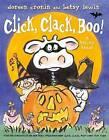 Click, Clack, Boo!: A Tricky Treat by Doreen Cronin (Hardback, 2013)