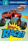 Ready to Race! (Blaze and the Monster Machines) by Random House (Hardback, 2017)