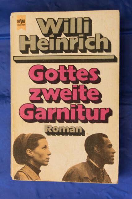 Willi Heinrich - Gottes zweite Garnitur - gut erhalten