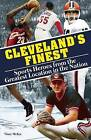 Cleveland's Finest: Sports Heroes from the Greatest Location in the Nation by Vince McKee (Paperback, 2015)