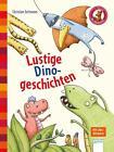 Lustige Dinogeschichten von Christian Seltmann (2015, Gebundene Ausgabe)