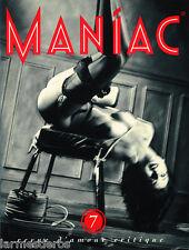 MANIAC 7 revue d'amour critique Gilles Berquet Mïrka Lugosi