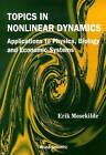 Topics in Nonlinear Dynamics: Applications to Physics, Biology and Economic Systems by Erik Mosekilde (Paperback, 1997)