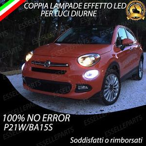COPPIA-LUCI-DIURNE-POSIZIONE-EFFETTO-LED-P21W-BA15S-NO-ERROR-PER-FIAT-500X