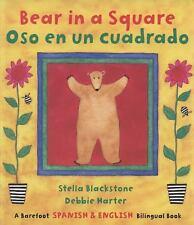 Bear in a Square/Oso en un Cuadrado (Spanish Edition) (Fun First Steps) ( Stella