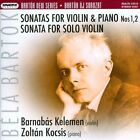 Bart¢k: Sonatas for Violin & Piano Nos. 1 & 2; Sonata for Solo Violin Super Audio Hybrid CD (CD, Dec-2012, Hungaroton Classics)