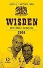 Wisden Cricketers' Almanack 2006: 2006 by Matthew Engel (Hardback, 2006)