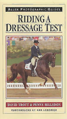 1 of 1 - Very Good, Riding a Dressage Test (Allen Photographic Guides), Hillsdon, Penny,