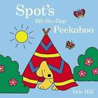 Spot's Peekaboo by Eric Hill (Board book, 2015)