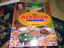 The Redneck Cookbook : 165 Mighty Fine Fixin's and Other Things to eat cookbook
