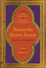 Nearer the Heart's Desire: Poets of the Rubaiyat: A Dual Biography of Omar Khayyam and Edward Fitzgerald by Robert D. Richardson (Hardback, 2016)