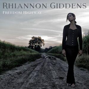 RHIANNON-GIDDENS-FREEDOM-HIGHWAY-CD-2017