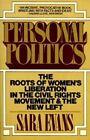 Personal Politics # by Sara Evans (Paperback, 1980)