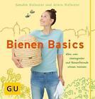 Bienen Basics von Armin Bielmeier und Sandra Bielmeier (2016, Taschenbuch)