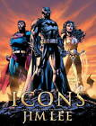 Icons: The DC Comics and WildStorm Art of Jim Lee by Bill Baker, Jim Lee (Hardback, 2010)