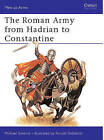 Roman Army from Hadrian to Constantine by Michael Simkins (Paperback, 1979)