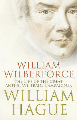 1 of 1 - USED (GD) William Wilberforce: The Life of the Great AntiSlave Trade Camp by Wil