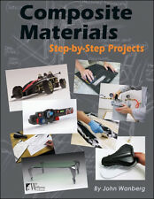 Composite Materials: Step-by-Step Projects Book ~making molds-fabricating~NEW!