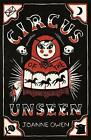 Circus of the Unseen by Joanne Owen (Paperback, 2014)