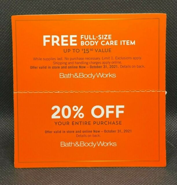 Bath & Body Works 20% OFF Entire Purchase & FS Body Care Coupons exp. 10/31/21
