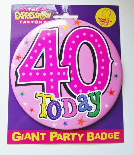 Nouveau large 40 badge anniversaire aujourd/' hui giant