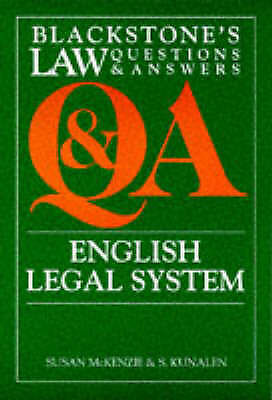BLACKSTONE'S LAW QUESTIONS & ANSWERS: ENGLISH LEGAL SYSTEM., McKenzie, Susan & S