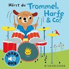 Hörst du Trommel, Harfe & Co? (2015, Gebundene Ausgabe)