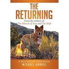 The Returning: A Most Unusual Crime Drama by Michael Harris (Hardback, 2014)