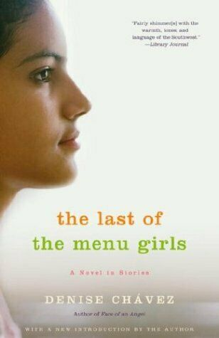 The Last of the Menu Girls by Chavez, Denise
