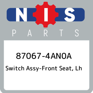 87067-4AN0A-Nissan-Switch-assy-front-seat-lh-870674AN0A-New-Genuine-OEM-Part
