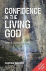 Confidence in the Living God: David and Goliath Revisited by Andrew Watson (Paperback, 2016)