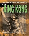 Meet King Kong by James W Fiscus (Hardback, 2005)