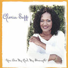 You Are My God, My Strength [Single] by Gloria Sapp (CD, Feb-2005, Taff Records)