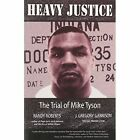 Heavy Justice: The Trial of Mike Tyson by Randy Roberts, J.Gregory Garrison (Paperback, 2000)