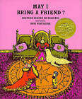 May I Bring a Friend? by Beatrice Schenk De Regniers (Hardback, 1971)