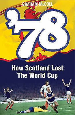 '78: How a Nation Lost the World Cup, Mccoll, Graham, Very Good Book