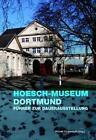 Hoesch-Museum Dortmund (2011, Taschenbuch)
