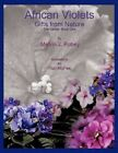 African Violets - Gifts From Nature The Series Book One 9781449051006 Robey