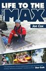 Life to the Max by Jon Cox (Paperback, 2014)
