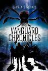 The Vanguard Chronicles by Lawrence Menard (Hardback, 2012)