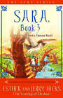 Sara: A Talking Owl is Worth a Thousand Words!: Bk. 3 by Jerry Hicks, Esther Hicks (Paperback, 2008)