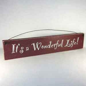 It's A Wonderful Life Watch >> IT'S A WONDERFUL LIFE Shabby Country Sign ASSTED COLORS