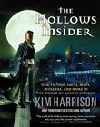 The Hollows Insider von Keri Arthur und Kim Harrison (2013, Taschenbuch)