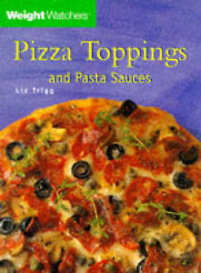 034-AS-NEW-034-Trigg-Liz-Weight-Watchers-039-Pizza-Toppings-amp-Pasta-Sauces-Paperback-B