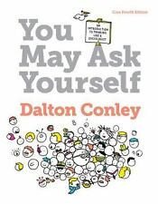You May Ask Yourself : An Introduction to Thinking Like a Sociologist by...