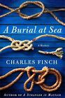 Charles Lenox Mysteries: A Burial at Sea 5 by Charles Finch (2011, Hardcover)