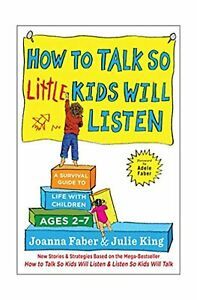 How-to-Talk-so-Little-Kids-Will-Listen-A-Survival-Guide-to-Life-with-Childre