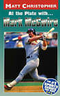 At the Plate with Mark Mcgwire by Christopher (Paperback, 1999)