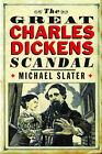 The Great Charles Dickens Scandal by Michael Slater (Paperback, 2014)