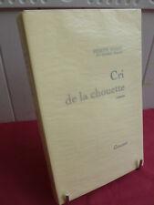 CRI DE LA CHOUETTE Hervé Bazin Tirage de tete sur Alpha n°50/300